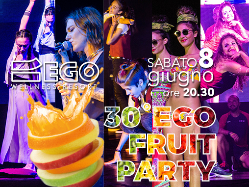 Fruit Party_festa_estate_open buffet_show_evento_fit fiesta_Ego_palestra_Lucca